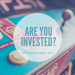 Are You Invested?