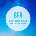 Beliefs Fuel Action